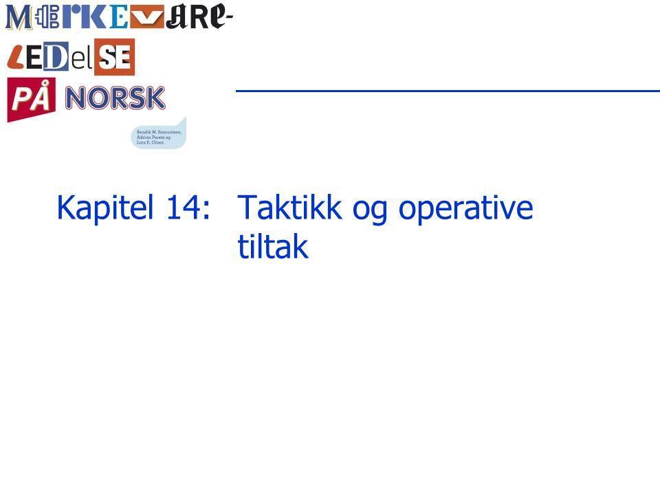 Kapitel 14: Taktikk og operative tiltak