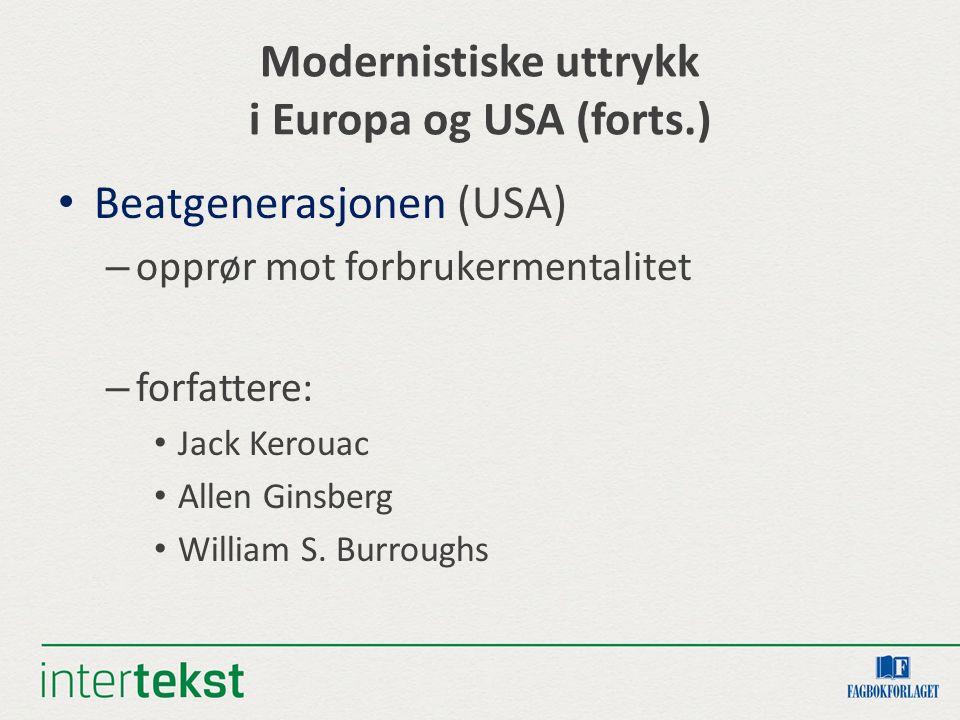 Modernistiske uttrykk i Europa og USA (forts.)