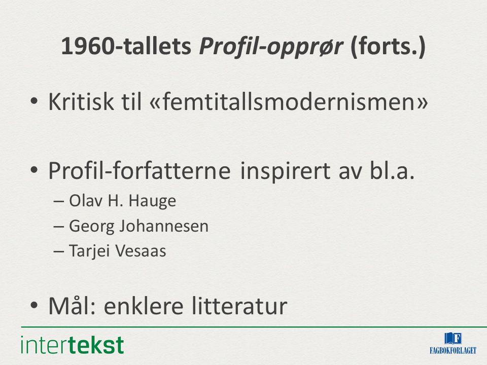 1960-tallets Profil-opprør (forts.)