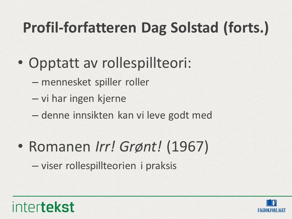 Profil-forfatteren Dag Solstad (forts.)