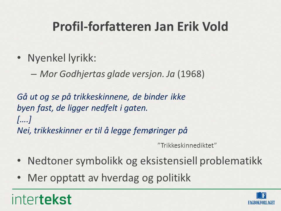 Profil-forfatteren Jan Erik Vold