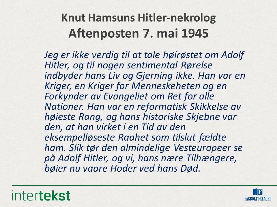 Knut Hamsuns Hitler-nekrolog Aftenposten 7. mai 1945