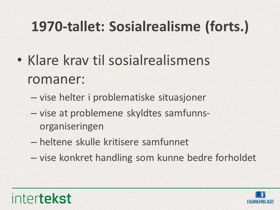 1970-tallet: Sosialrealisme (forts.)