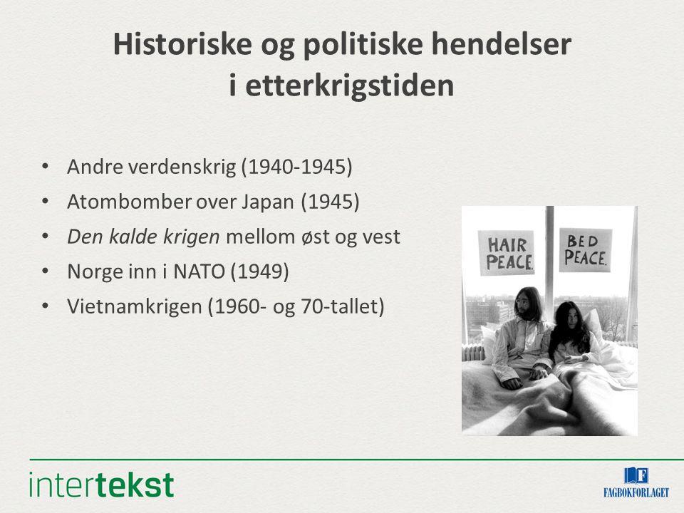 Historiske og politiske hendelser i etterkrigstiden