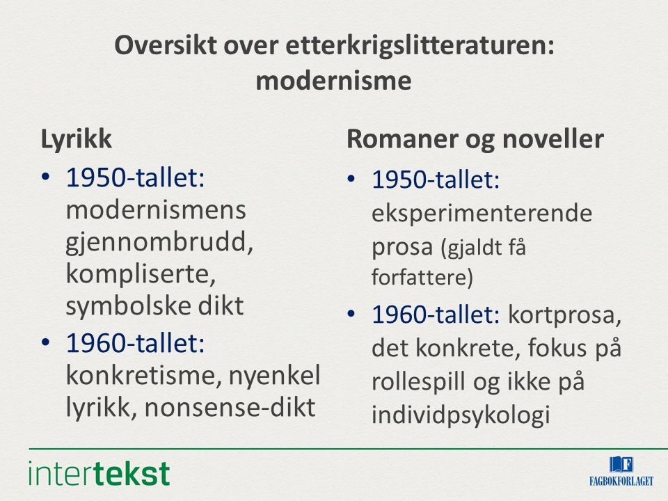 Oversikt over etterkrigslitteraturen: modernisme