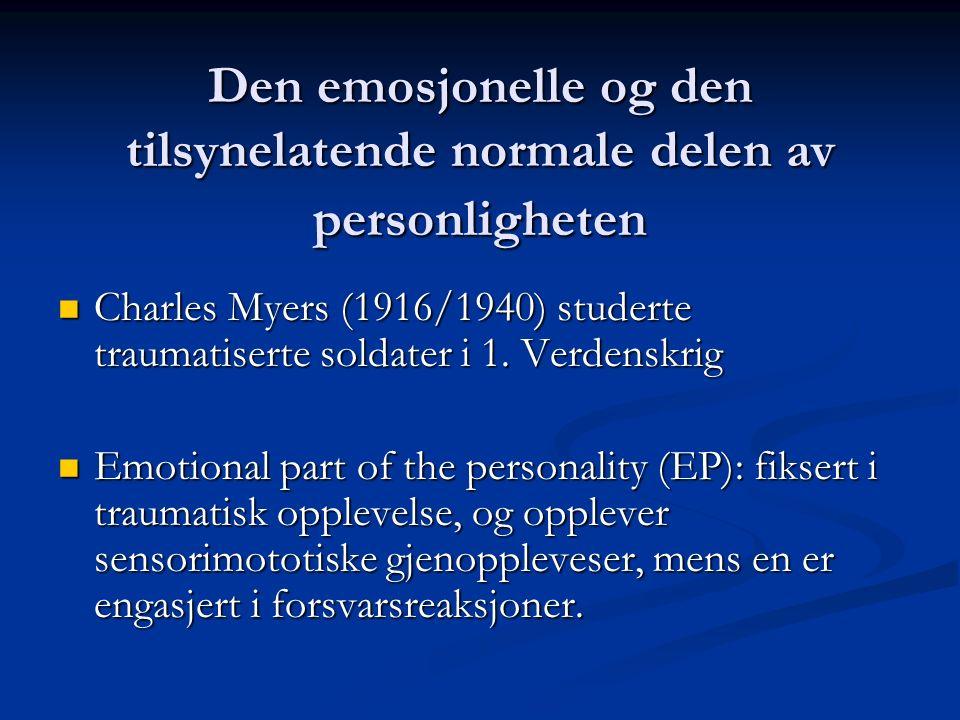 Den emosjonelle og den tilsynelatende normale delen av personligheten
