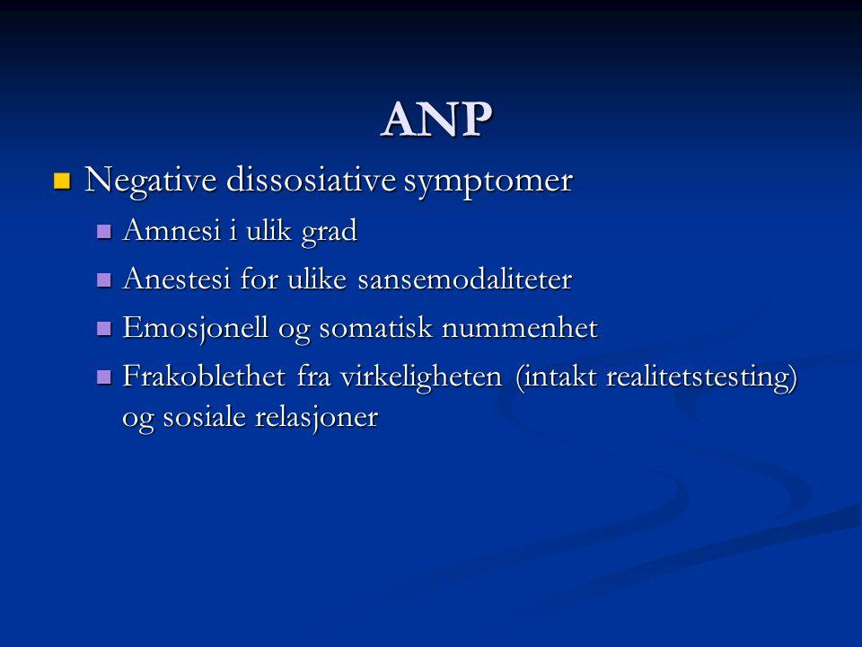 ANP Negative dissosiative symptomer Amnesi i ulik grad