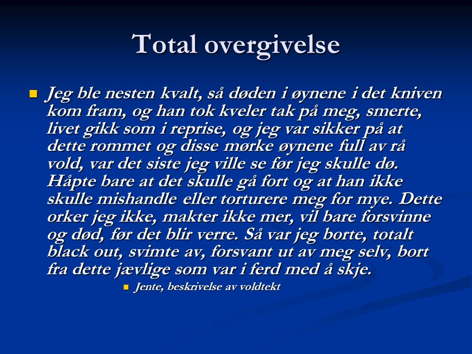 Total overgivelse