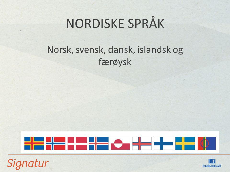 Norsk, svensk, dansk, islandsk og færøysk