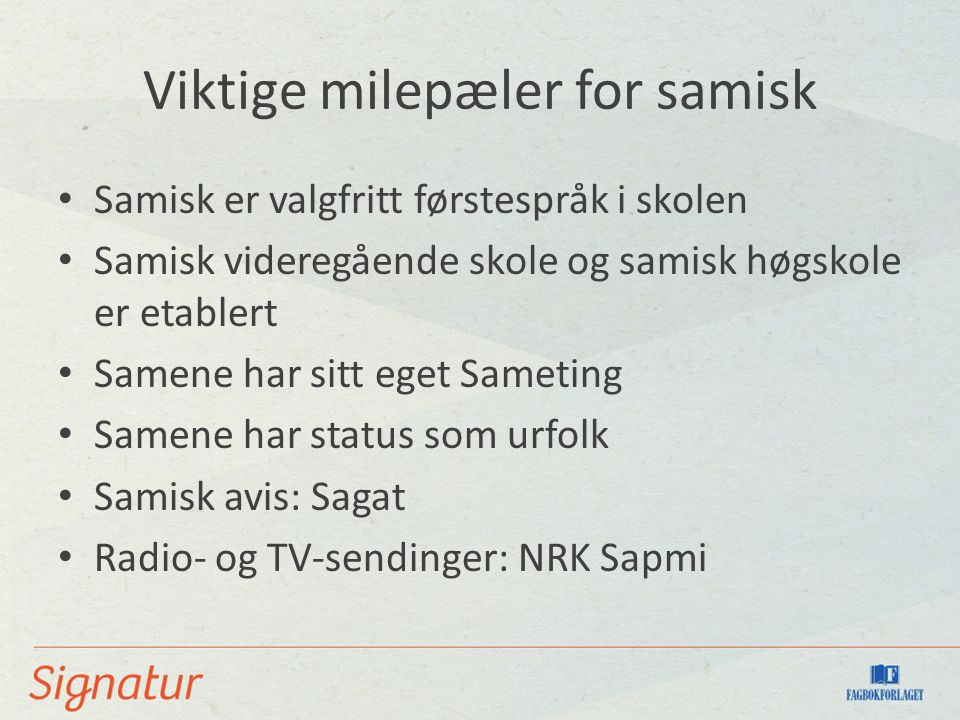 Viktige milepæler for samisk