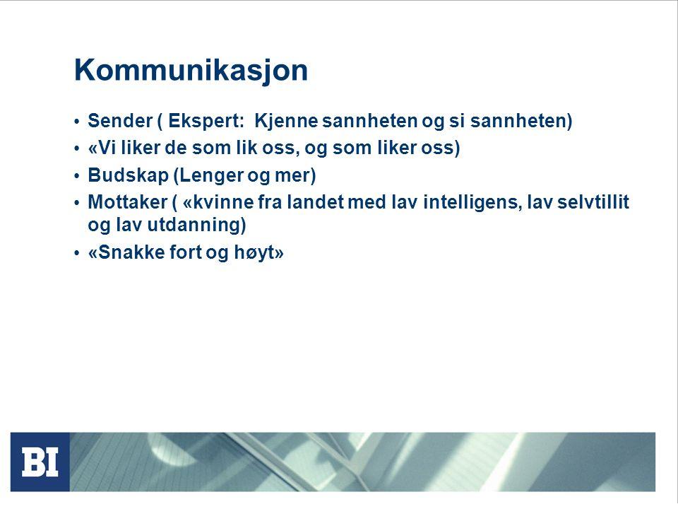 Kommunikasjon Sender ( Ekspert: Kjenne sannheten og si sannheten)
