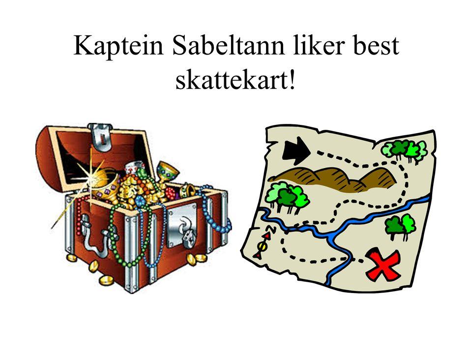Kaptein Sabeltann liker best skattekart!