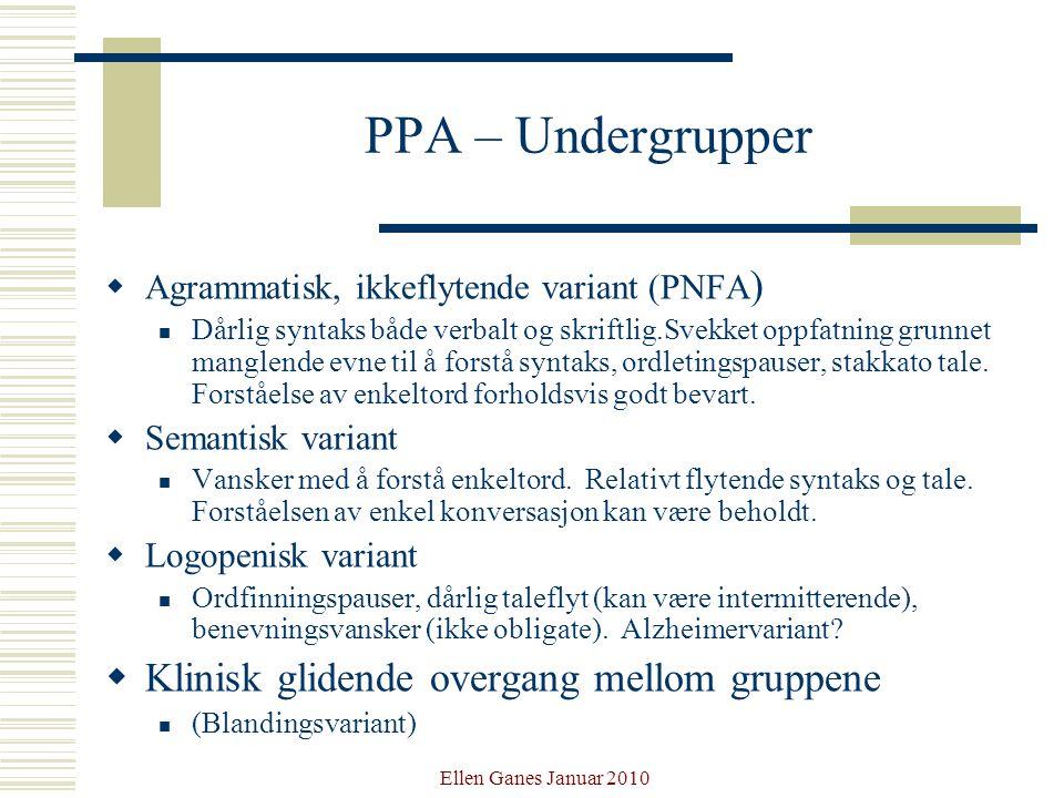 PPA – Undergrupper Klinisk glidende overgang mellom gruppene