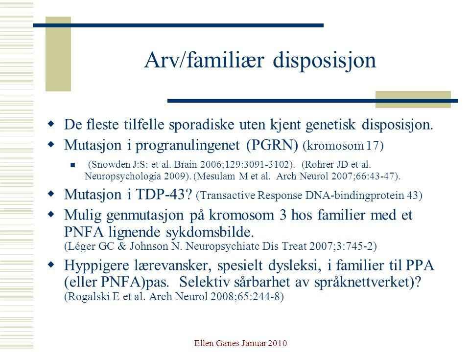Arv/familiær disposisjon