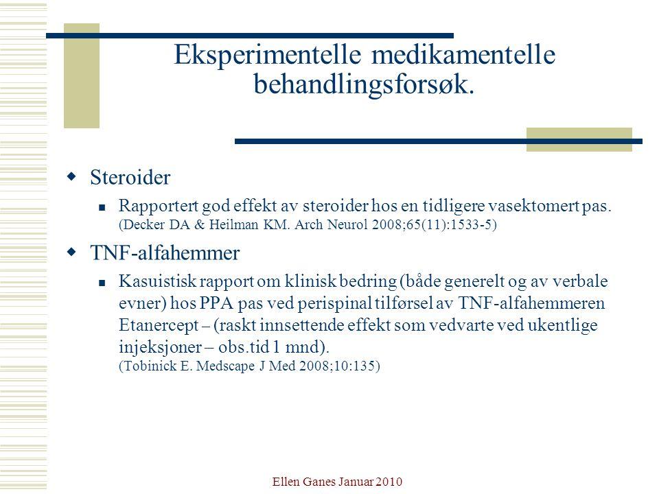 Eksperimentelle medikamentelle behandlingsforsøk.