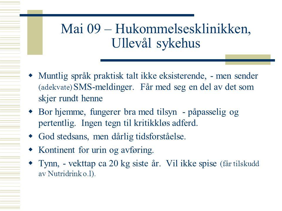 Mai 09 – Hukommelsesklinikken, Ullevål sykehus