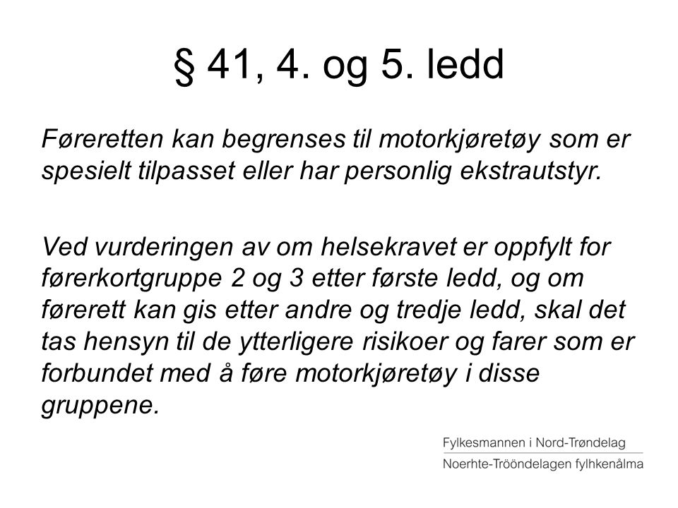 § 41, 4. og 5. ledd