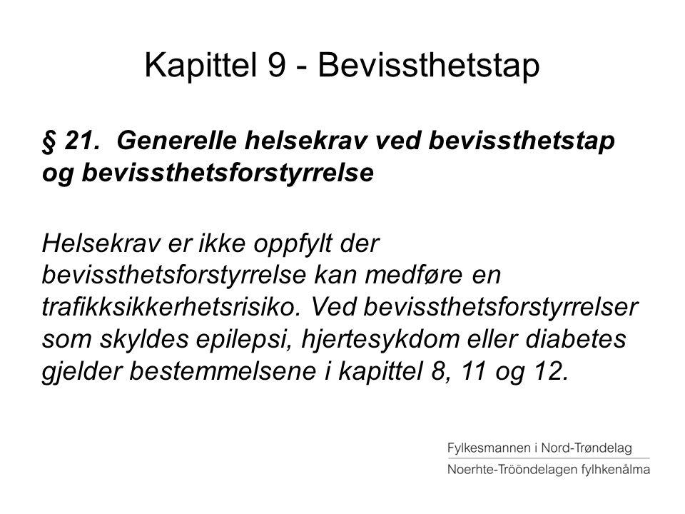 Kapittel 9 - Bevissthetstap