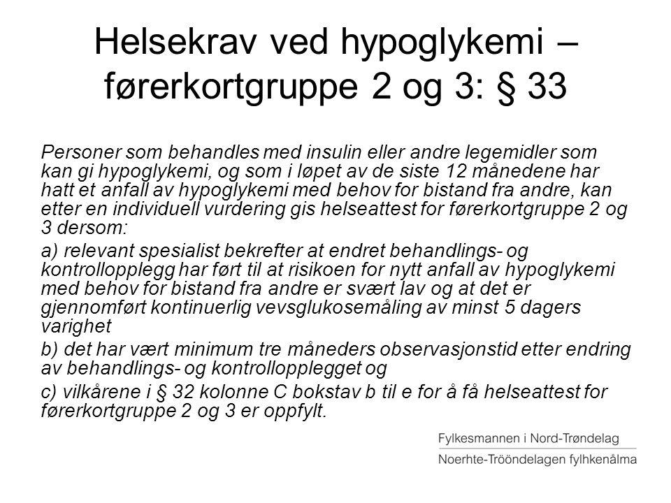 Helsekrav ved hypoglykemi – førerkortgruppe 2 og 3: § 33