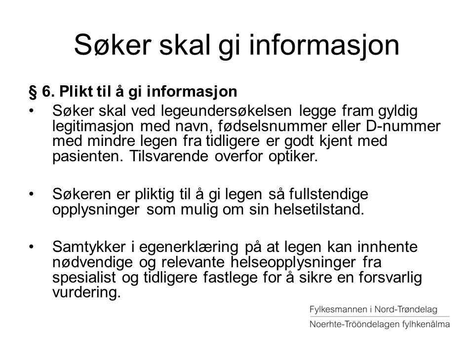 Søker skal gi informasjon