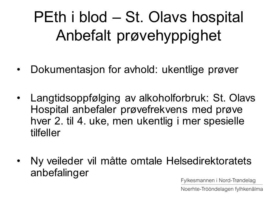 PEth i blod – St. Olavs hospital Anbefalt prøvehyppighet
