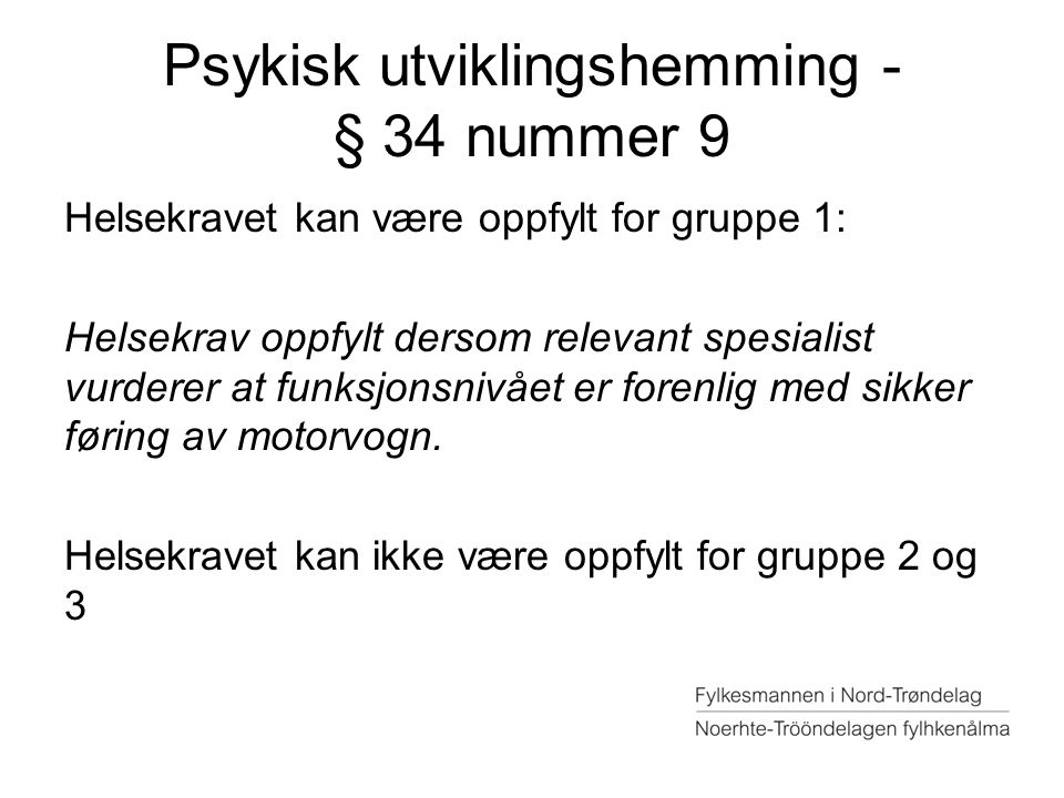 Psykisk utviklingshemming - § 34 nummer 9