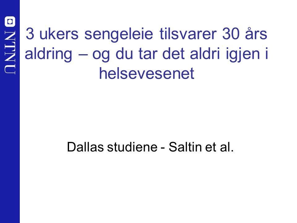 Dallas studiene - Saltin et al.