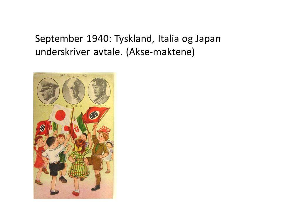 September 1940: Tyskland, Italia og Japan underskriver avtale