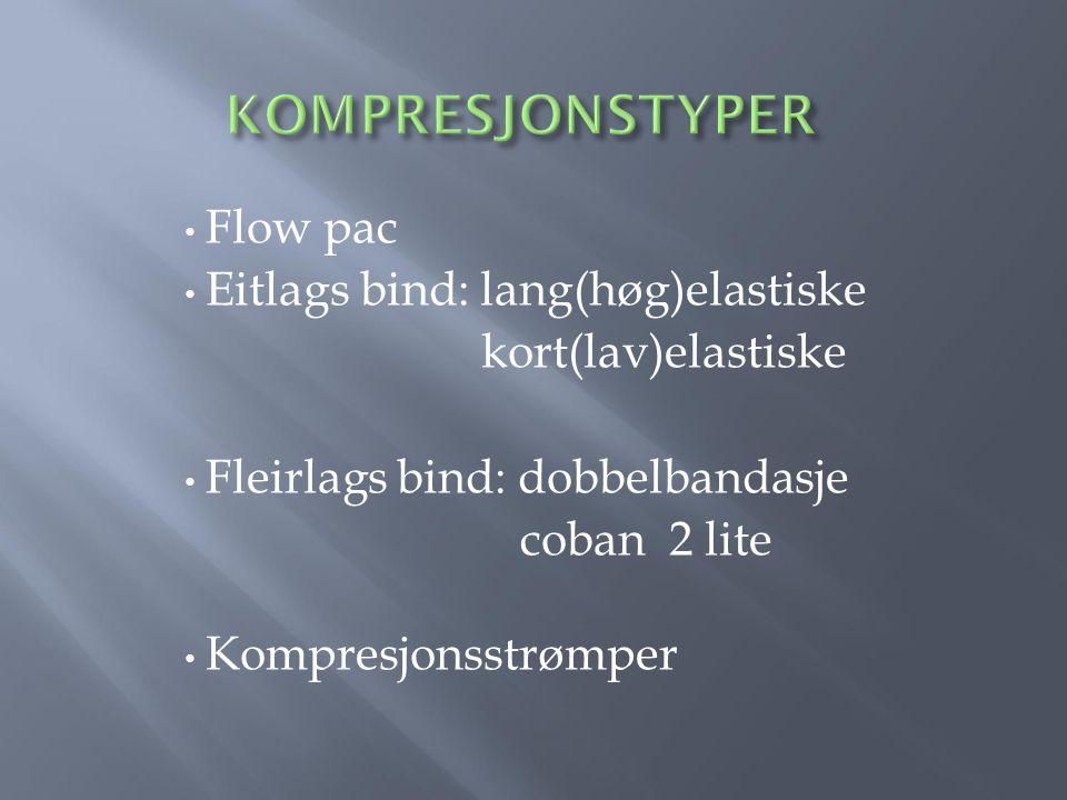 KOMPRESJONSTYPER Flow pac Eitlags bind: lang(høg)elastiske