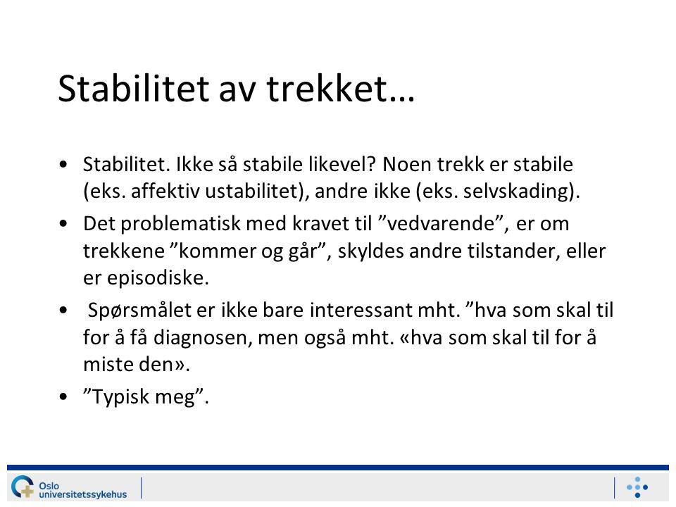 Stabilitet av trekket…