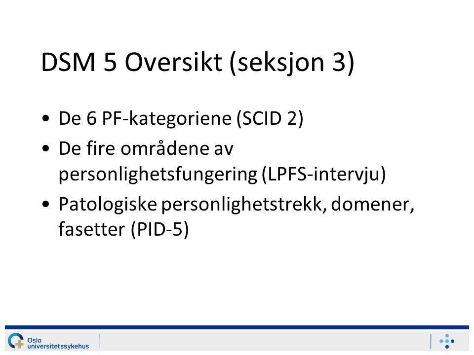 DSM 5 Oversikt (seksjon 3)