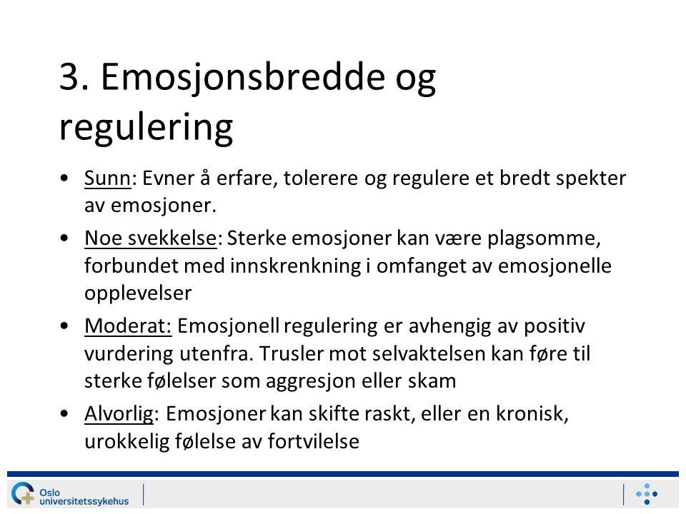 3. Emosjonsbredde og regulering