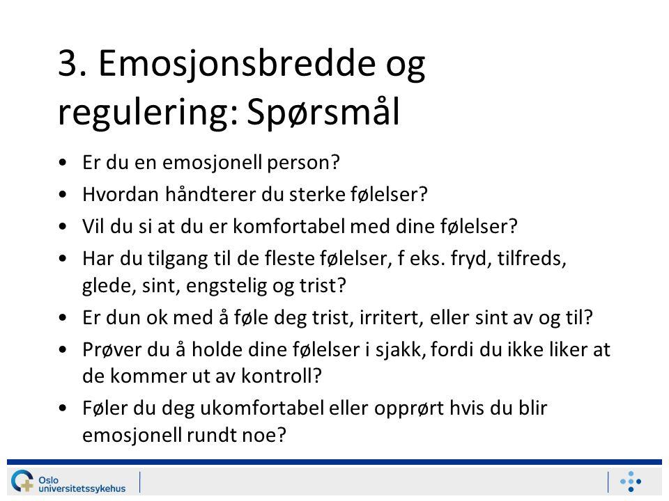 3. Emosjonsbredde og regulering: Spørsmål