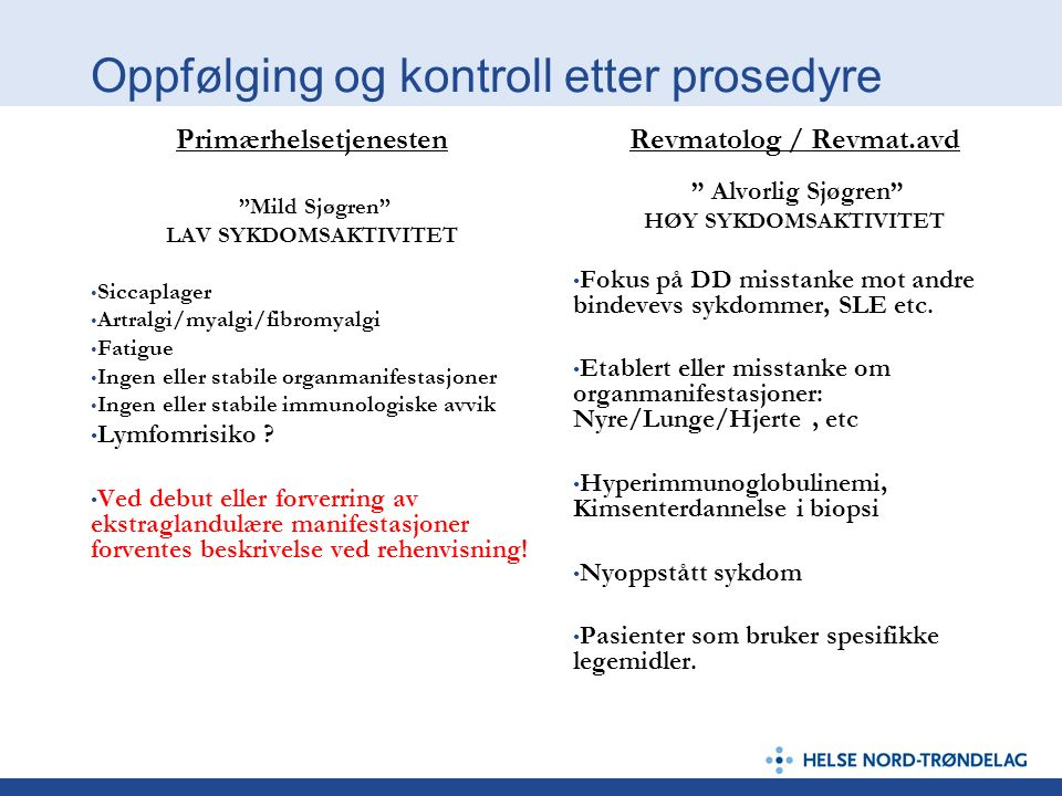 Oppfølging og kontroll etter prosedyre