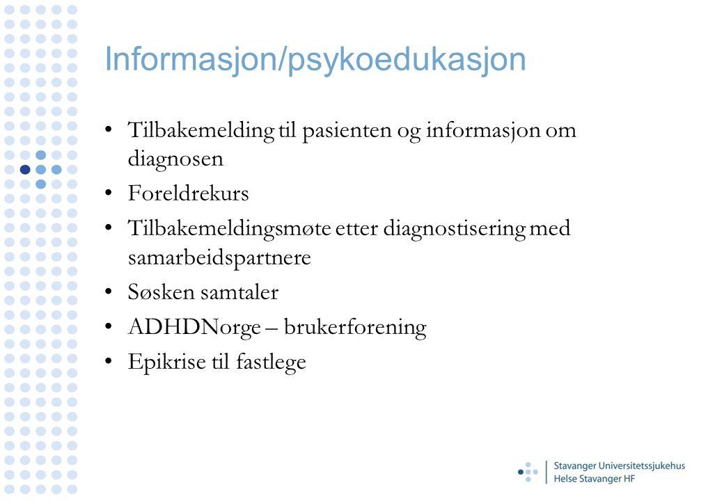 Informasjon/psykoedukasjon