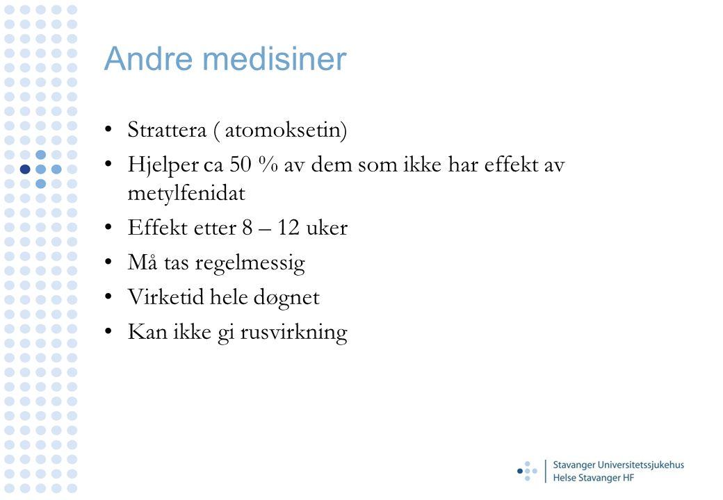Andre medisiner Strattera ( atomoksetin)