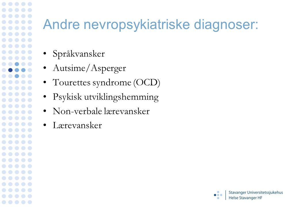 Andre nevropsykiatriske diagnoser: