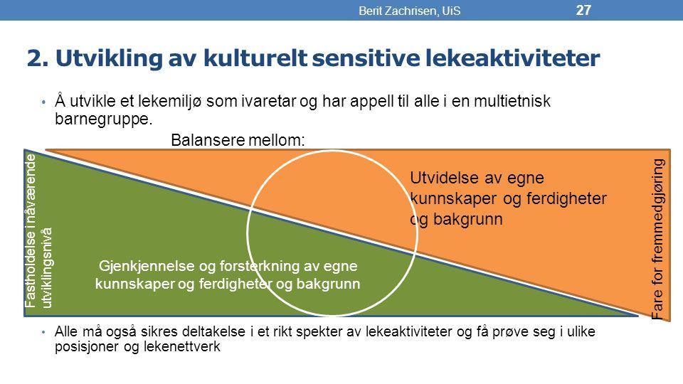 2. Utvikling av kulturelt sensitive lekeaktiviteter