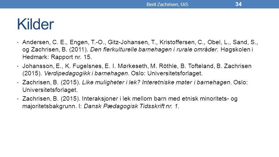 Berit Zachrisen, UiS Kilder.