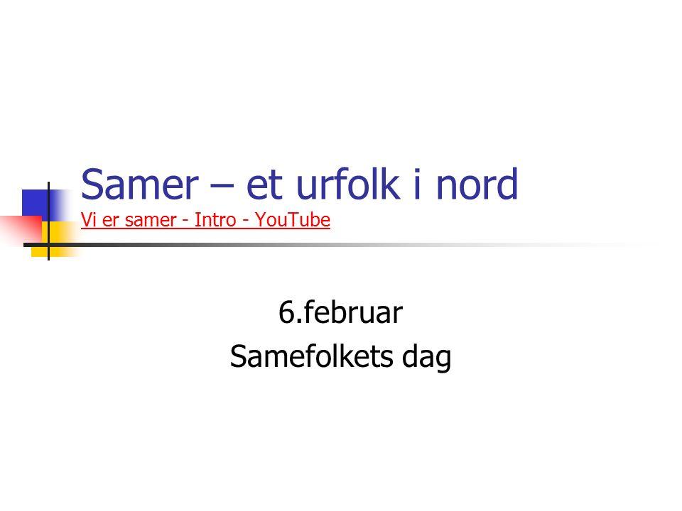Samer – et urfolk i nord Vi er samer - Intro - YouTube