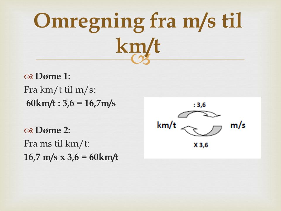 Omregning fra m/s til km/t