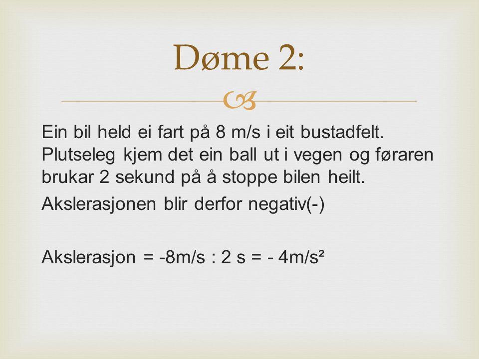 Døme 2: