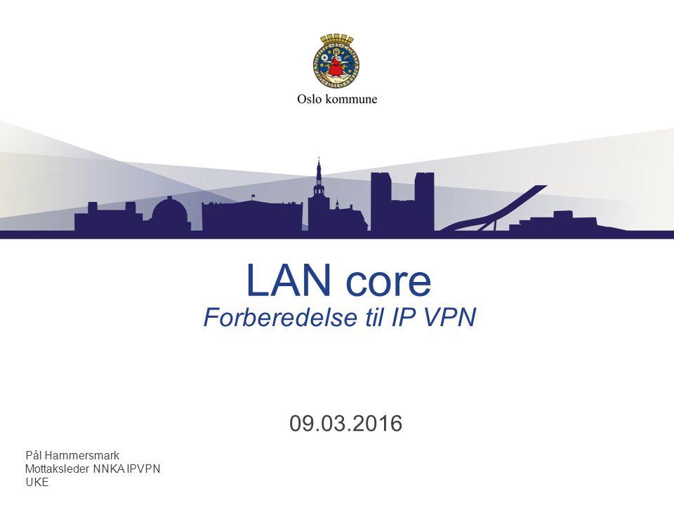 Forberedelse til IP VPN