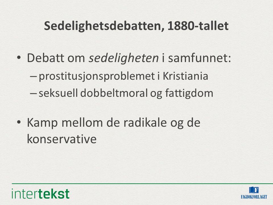 Sedelighetsdebatten, 1880-tallet
