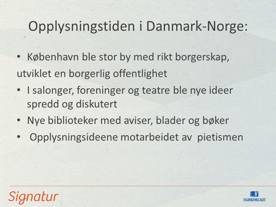 Opplysningstiden i Danmark-Norge: