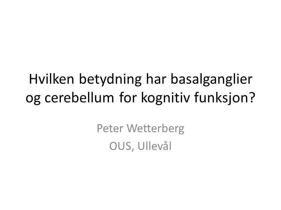 Peter Wetterberg OUS, Ullevål