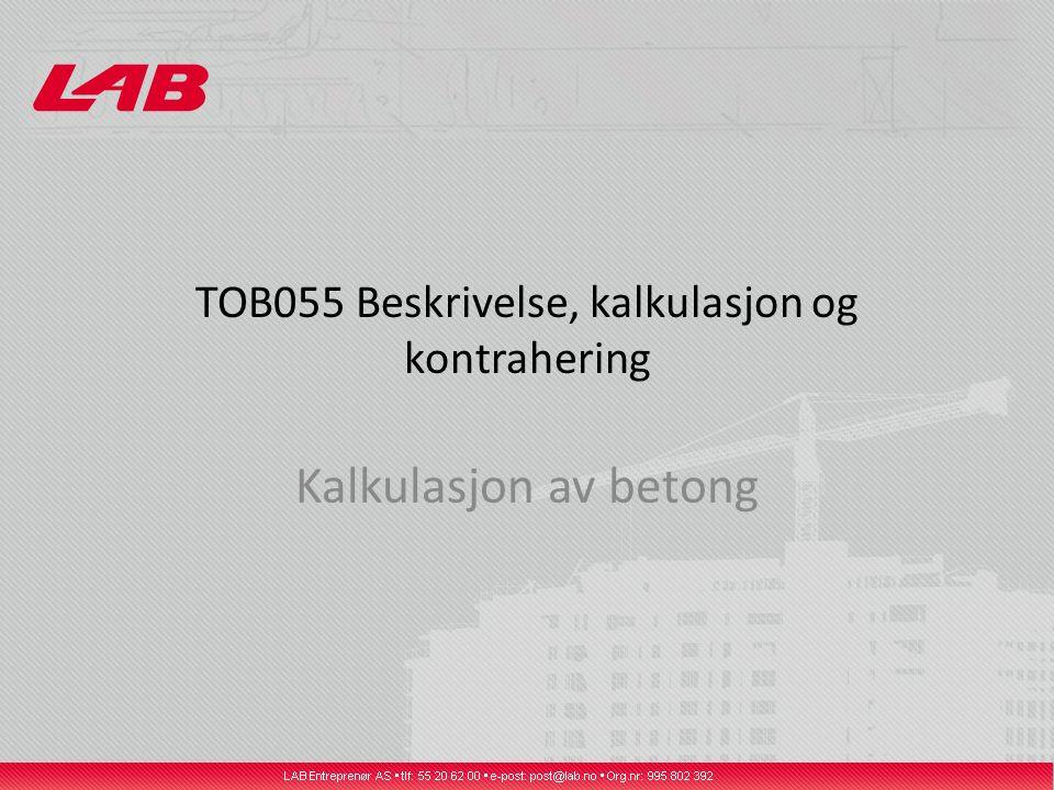 TOB055 Beskrivelse, kalkulasjon og kontrahering