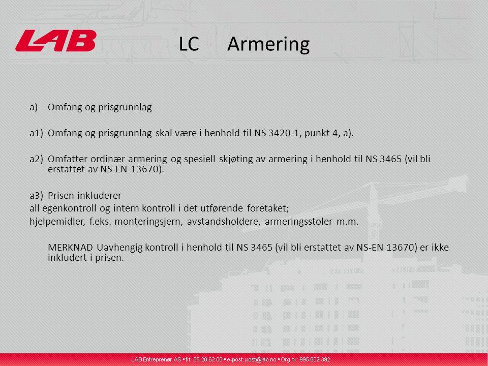 LC Armering a) Omfang og prisgrunnlag