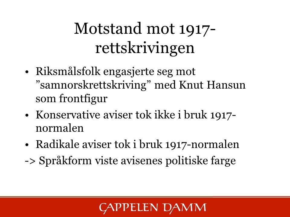Motstand mot 1917-rettskrivingen