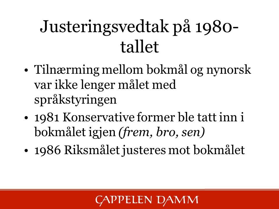 Justeringsvedtak på 1980-tallet
